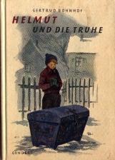 Helmut und die Truhe. Eine kleine Geschichte von einer großen Weihnachtsfreude von Gertrud ...