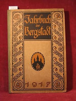 Jahrbuch der Bergstadt. 1917. Ernstes und Heiteres aus der Bergstadt. Monatsblätter.: Keller, ...