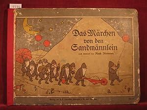 Das Märchen von den Sandmännlein nach Entwurf von Ruth Riemann.: Riemann, Ruth: