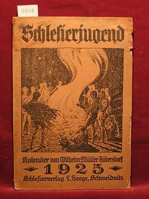 """Schlesierjugend. Ein Kalender für die heranwachsenden Söhne und Töchter der """"..."""