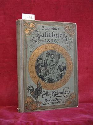 Illustrirtes Jahr-Buch. Kalender für das Jahr 1898.