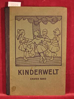 Kinderwelt. Lesebuch für die Grundschulen des braunschweigischen Lands. 1. Band.: Zimmermann, ...