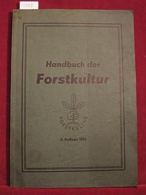 Handbuch der Forstkultur.