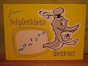 Sehpferdchens muntere Abenteuer. Ein Bilderbuch für große und kleine Leute von ...