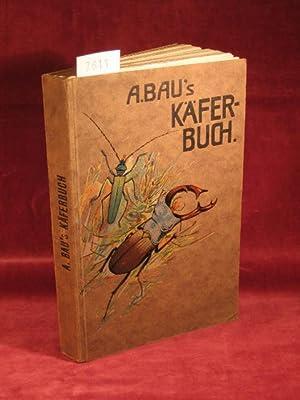 A. Bau s Käfer-Buch zum Selbstbestimmen der in Deutschland, Österreich, Ungarn und der ...