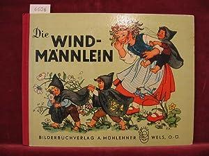 Die Windmännlein.: Kuhn-Klapschy, Felicitas: