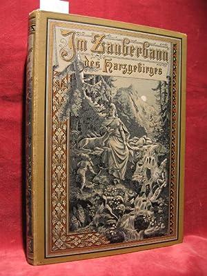 Im Zauberbann des Harzgebirges. Harz-Sagen und Geschichten.: Kutschmann, Marie:
