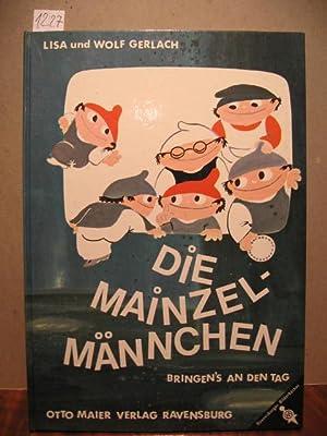 Die Mainzelmännchen bringen's an den Tag.: Gerlach, Lisa und Wolf:
