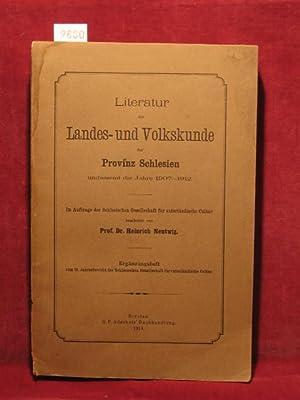 Literatur der Landes- und Volkskunde der Provinz Schlesien umfassend die Jahre 1907 - 1912.: ...