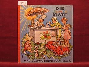 Die bunte Kiste. Scholz Monatsbilderbuch. 7. Jahrgang, Heft 10, Juli 1953.: Börsch, Lili (...
