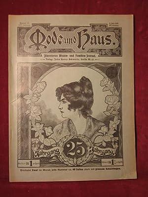 Mode und Haus. Illustriertes Moden- und Familien- Journal. 25. Jahrgang, Nr. 19.