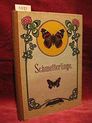 Europas bekannteste Schmetterlinge. Beschreibung der wichtigsten Arten und Anleitung zur Kenntnis ...