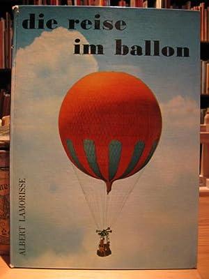 Die Reise im Ballon.: Lamorisse, Albert: