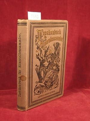 Taschenbuch für Mineraliensammler.: Fischer, Emil: