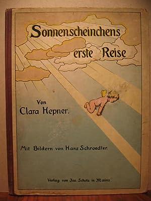 Sonnenscheinchens erste Reise.: Hepner, Clara: