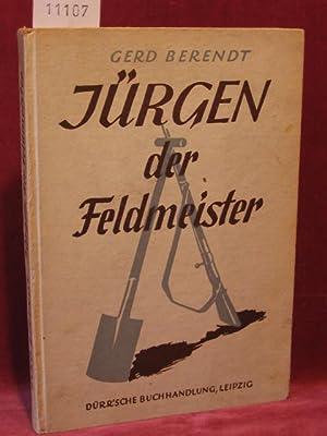 Jürgen, der Feldmeister.: Berendt, Gerd: