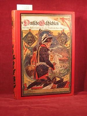 Neuere Deutsche Geschichten von der Reformation bis zum Goldenen Zeitalter der Deutschen Dicht- und...