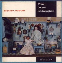 Vom lieben Kathrinchen.: Dumler, Ricarda:
