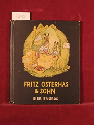 Fritz Osterha & Sohn. Eier engros.: Bohatta - Morpurgo, Ida: