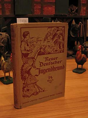 Neuer Deutscher Jugendfreund. Band 74.: Hoffmann, Franz (Begr.):
