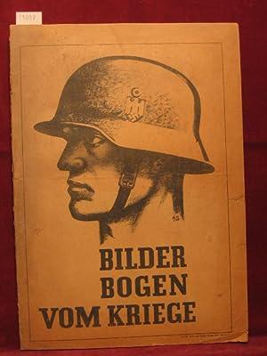 Bilderbogen vom Kriege. Eine Bilderbogenmappe mit Darstellungen besonderer Kriegereignisse nach ...