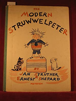 The Modern Struwwelpeter.: Struther, Jan /