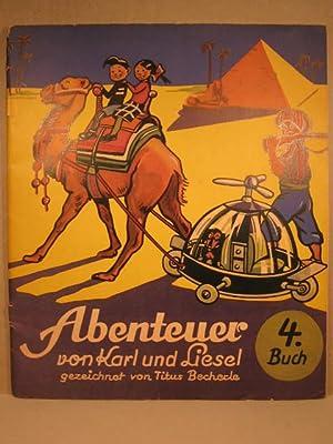 Abenteuer von Karl und Liesel. 4. Buch.: Becherle, Titus: