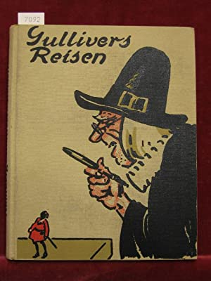 Gullivers Reisen und Abenteuer im Lande der Zwerge und Riesen.: Kamberg, Franz: