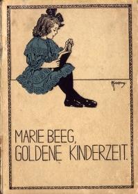 Goldene Kinderzeit. Erzählungen und Märchen für Knaben und Mädchen im Alter von...