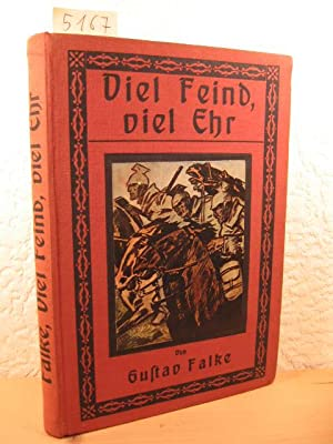Viel Feind, viel Ehr.: Falke, Gustav: