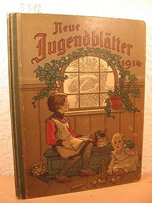 Neue Jugendblätter. Jahrbuch für das deutsche Haus. 1914. Sechster Jahrgang: Besondere ...