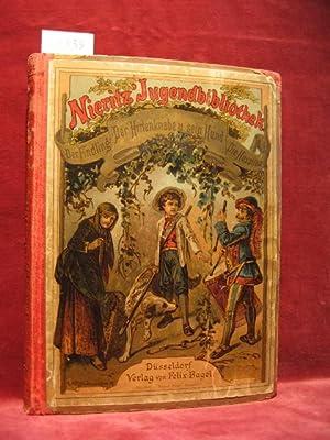 Der Findling. Der Hirtenknabe und sein Hund. Die Hussiten vor Naumburg.: Nieritz, Gustav: