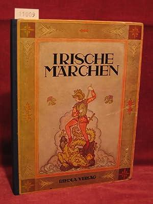 Irische Märchen. Von Königen, Helden, Riesen und Ungeheuern.: Trebitsch-Stein, Marianne: