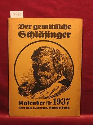 Der gemittliche Schläsinger. 55. Jahrgang, 1937. (Rübezahlkalender). Kalender für ...