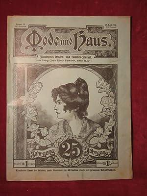 Mode und Haus. Illustriertes Moden- und Familien- Journal. 25. Jahrgang, Nr. 14.