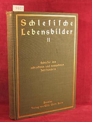 Schlesische Lebensbilder, 2. Band: Schlesier des 18. und 19. Jahrhunderts.