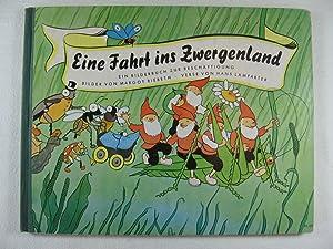 Eine Fahrt ins Zwergenland. Ein Bilderbuch zur Beschäftigung.: Riebeth, Margot: