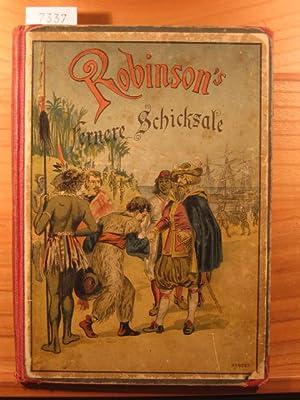 Robinson s fernere Schicksale.: Herchenbach, Wilhelm: