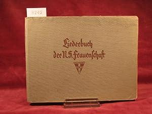 Liederbuch der N.S.-Frauenschaft.: Kothe, Robert: