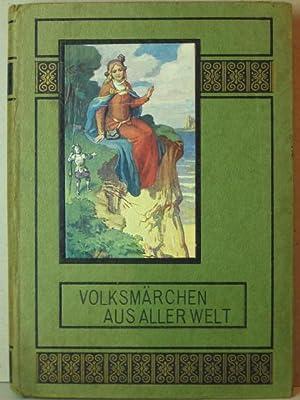 Volksmärchen aus aller Welt. Gesammelt und herausgegeben von Helene Fuchs.: Fuchs, Helene: