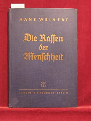Die Rassen der Menschheit.: Weinert, Dr. Hans: