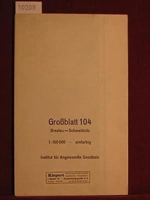 Karte des Deutschen Reiches. Großblatt 104: Breslau-Schweidnitz. Maßstab 1 : 100 000.