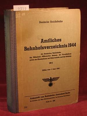 Amtliches Bahnhofsverzeichnis 1944 der Deutschen Reichsbahn, der Bömisch - Mährischen ...