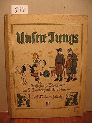 Unsere Jungs. Geschichten aus der Stadt Bremen.: Gansberg, F. und Eildermann, H.: