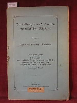Darstellungen und Quellen zur schlesischen Geschichte. 14. Band: Österreichische und preu&...