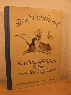 Das Nachtkind.: Nebelthau, Otto: