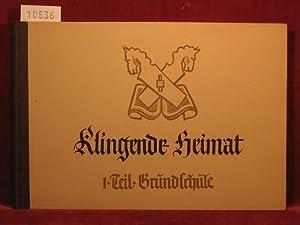 Klingende Heimat. Liederbuch für Niedersachsen. 1. Teil: Grundschule.