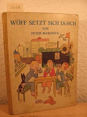 Wöff setzt sich durch.: Mattheus, Peter: