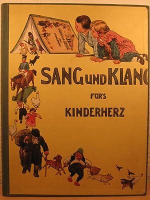 Sang und Klang für s Kinderherz. Eine Sammlung der schönsten Kinderlieder.: Humperdinck, ...