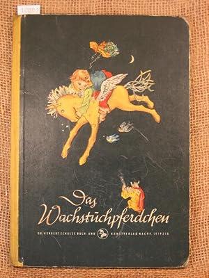 Das Wachstuchpferdchen, eine märchenhafte Reise eines kleinen Jungen um die Welt.: Fritsche, ...
